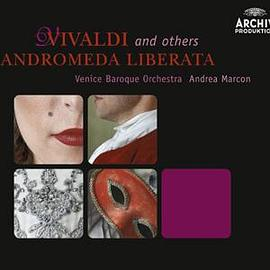 VIVALDI and others - ANDROMEDA LIBERATA