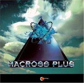 Macross Plus Original Sound Track