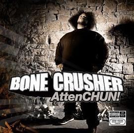 Bone Crusher - Attenchun