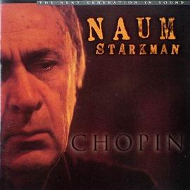 Naum Starkman - Chopin: Piano Works