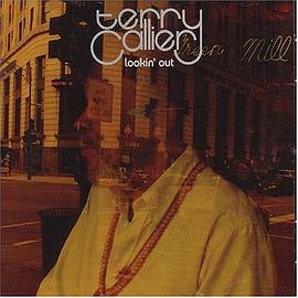 Terry Callier - Lookin' Out