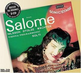 Birgit Nilsson... - Richard Strauss: Salome [Remastered]