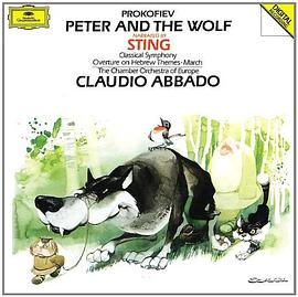 Sting... - Prokofiev: Peter And the Wolf/March In B Flat Major/Overture On Hebrew Themes/Classical Symphony