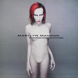 Marilyn Manson - Mechanical Animal