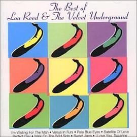 Lou Reed And The Velvet Underground - The Best of Lou Reed And The Velvet Underground