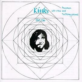 The Kinks - Lola versus Powerman and the Money-Go-Round, Part One