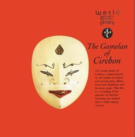 The Gamelan of Cirebon