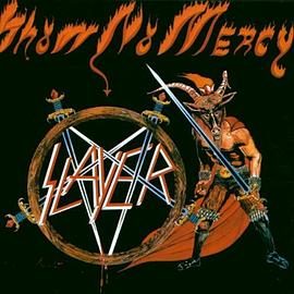 Slayer - Show No Mercy
