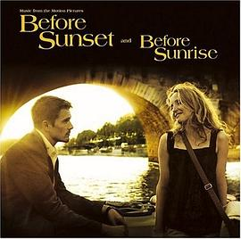 Before Sunset/Before Sunrise