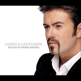 George Michael - Ladies & Gentlemen: The Best of George Michael
