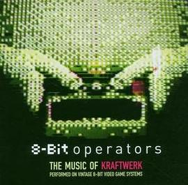 Various Artists - 8-Bit Operators:The Music of Kraftwerk