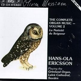 Olivier Messiaen: The Complete Organ Music, Vol. 2 - La Nativité du Seigneur