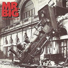 Mr. Big - Lean Into It