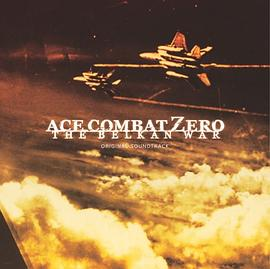 中西达治... - ACE COMBAT ZERO THE BELKAN WAR ORIGINAL SOUNDTRACK