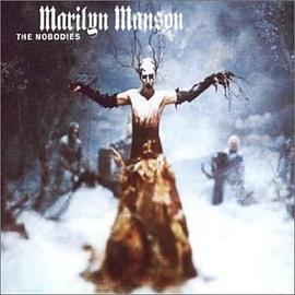 Marilyn Manson - Nobodies
