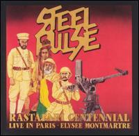 Steel Pulse - Rastafari Centennial: Live in Paris - Elysee Montmartre