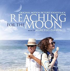 Marcelo Zarvos - Reaching For The Moon (Original Motion Picture Soundtrack)