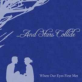 When Our Eyes First Met