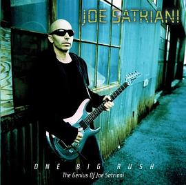 Joe Satriani - One Big Rush: The Genius of Joe Satriani