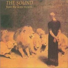The Sound - From the Lion's Mouth