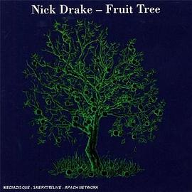 Nick Drake - Fruit Tree