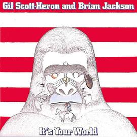 Gil Scott-Heron... - It's Your World