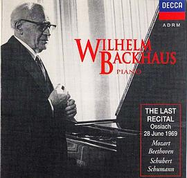Wilhelm Backhaus: The Last Recital