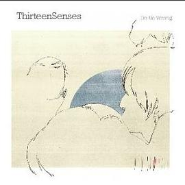 Thirteen Senses - Do No Wrong