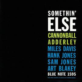 Cannonball Adderley - Somethin' Else (RVG Edition)