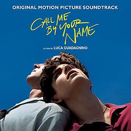 Various Artists - Call Me By Your Name (Original Motion Picture Soundtrack)