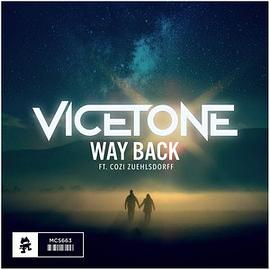 Vicetone - Way Back