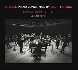 Simone Dinnerstein... - Circles: Piano Concertos by Bach & Glass
