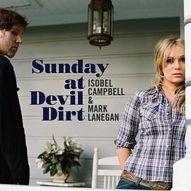 Isobel Campbell... - Sunday at Devil Dirt