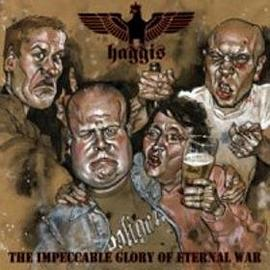 Haggis - The Impeccable Glory Of Eternal War