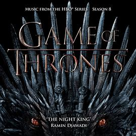 拉民·贾瓦迪 Ramin Djawadi - The Night King (From Game Of Thrones: Season 8)