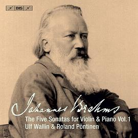 Brahms – The Five Sonatas for Violin & Piano, Vol.1