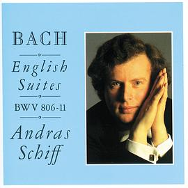 András Schiff - Bach: The English Suites, Suites Nos. 1 - 6