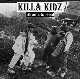 Killa Kidz - Streets Is Real