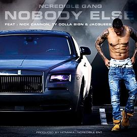 Nick Cannon... - NoBody Else
