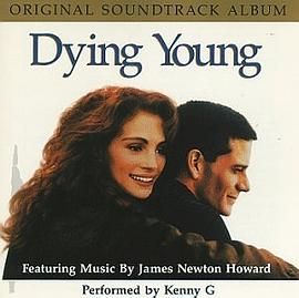 James Newton Howard... - Dying Young