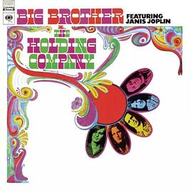 Big Brother & The Holding Company... - Big Brother And The Holding Company