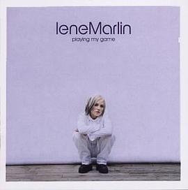 Lene Marlin - Playing My Game