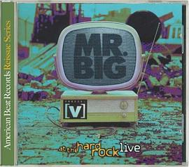 Mr. Big - Live at the Hard Rock Cafe
