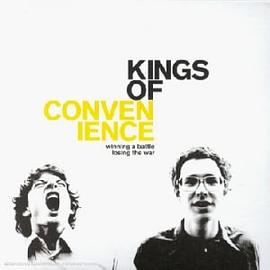 Kings of Convenience - Winning a Battle Losing the War