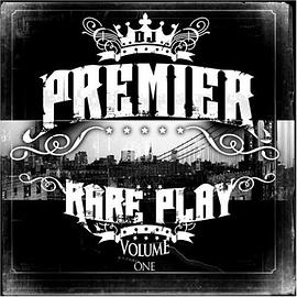 DJ Premier - Vol. 1- Rare Play