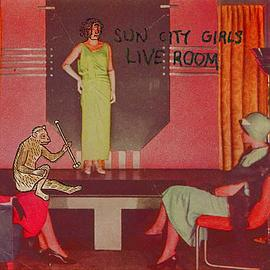sun city girls - live room