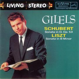 Gilels Plays Schubert & Liszt