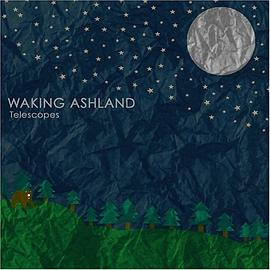 Waking Ashland - Telescopes