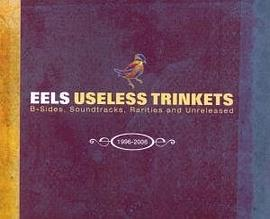 Useless Trinkets: B Sides, Soundtracks, Rarities and Unreleased 1996-2006