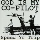 God Is My Co-Pilot - Speed Yr Trip
